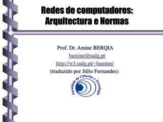 Redes de computadores: Arquitectura e Normas