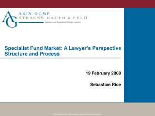 Specialist Fund Market: A Lawyer's Perspective Structure and Process