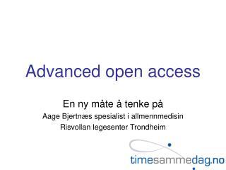Advanced open access