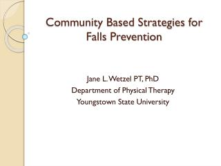 Community Based Strategies for Falls Prevention