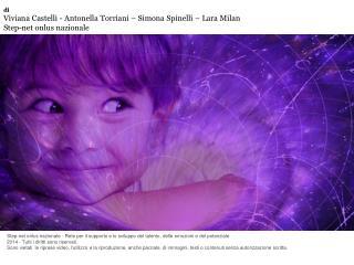 di Viviana Castelli - Antonella Torriani – Simona Spinelli – Lara Milan Step-net onlus nazionale