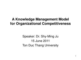 A Knowledge Management Model  for Organizational Competitiveness