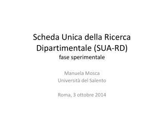 Scheda Unica della Ricerca Dipartimentale (SUA-RD) fase sperimentale