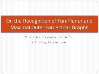 On  the  Recognition of Fan-Planar and Maximal Outer-Fan-Planar Graphs
