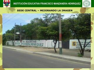 INSTITUCIÓN EDUCATIVA FRANCISCO MANZANERA HENRIQUEZ
