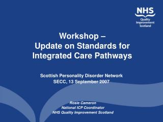 Workshop –  Update on Standards for Integrated Care Pathways
