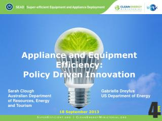 Appliance and Equipment Efficiency: Policy Driven Innovation