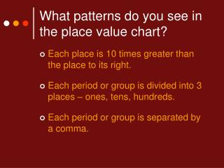 What patterns do you see in the place value chart?