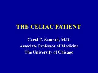 THE CELIAC PATIENT