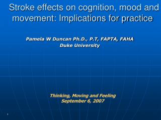 Stroke effects on cognition, mood and movement: Implications for practice