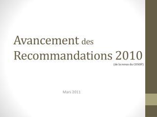 Avancement  des Recommandations 2010