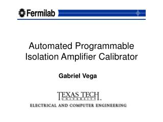 Automated Programmable Isolation Amplifier Calibrator