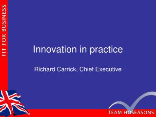 Innovation in practice