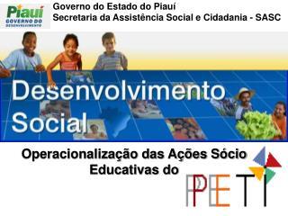 Governo do Estado do Piauí Secretaria da Assistência Social e Cidadania - SASC