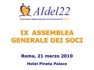 IX  ASSEMBLEA GENERALE DEI SOCI