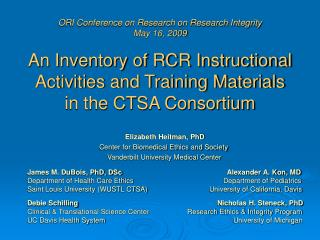 ORI Conference on Research on Research Integrity  May 16, 2009  An Inventory of RCR Instructional Activities and Trainin