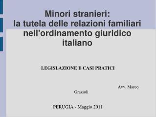 Minori stranieri: la tutela delle relazioni familiari nell'ordinamento giuridico italiano