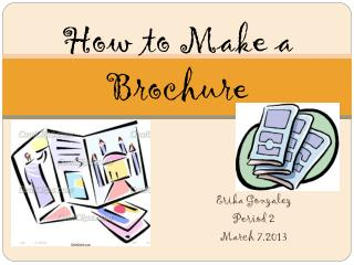 How to Make a Brochure