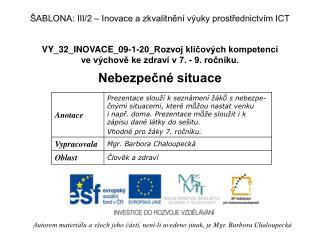 VY_32_INOVACE_09-1-20_Rozvoj klíčových kompetencí  ve výchově ke zdraví v 7. - 9. ročníku.