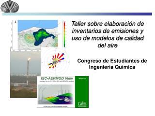 Taller sobre elaboración de inventarios de emisiones y uso de modelos de calidad del aire