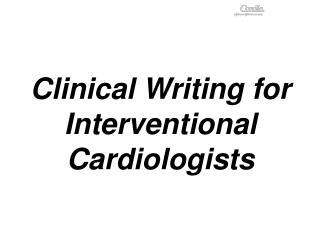 Clinical Writing for Interventional Cardiologists