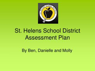 St. Helens School District Assessment Plan