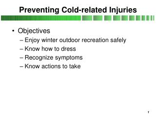 Preventing Cold-related Injuries