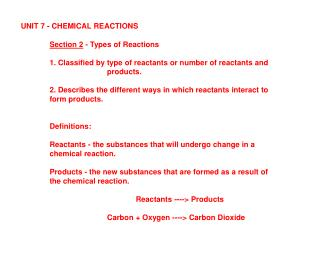 UNIT 7 - CHEMICAL REACTIONS Section 2  - Types of Reactions