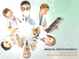 MEDICAL PROFESSIONALS