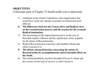 OBJECTIVES A thorough study of Chapter 15 should enable you to understand