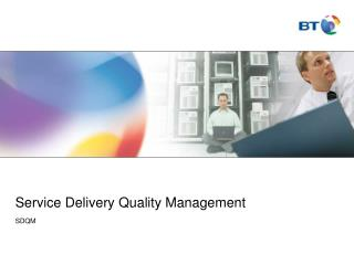 Service Delivery Quality Management