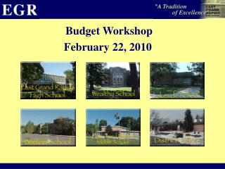 Budget Workshop February 22, 2010