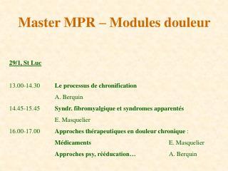 Master MPR – Modules douleur