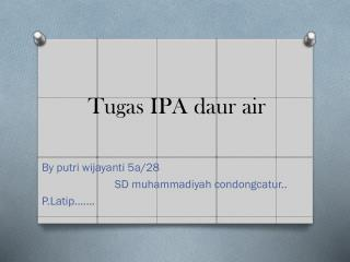 Tugas IPA daur  air