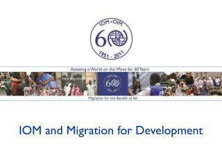 IOM and Migration for Development