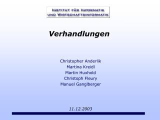 Christopher Anderlik Martina Kreidl Martin Huxhold Christoph Fleury Manuel Ganglberger