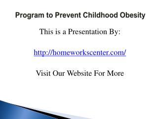 Program to Prevent Childhood Obesity