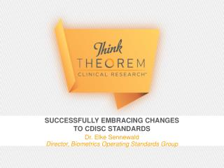 Successfully Embracing Changes  to CDISC Standards