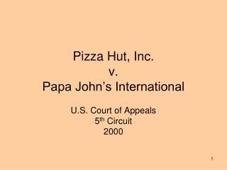 Pizza Hut, Inc.  v. Papa John s International
