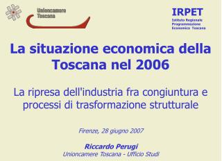 La situazione economica della Toscana nel 2006
