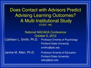 Cathleen L. Smith, Ph.D. Professor Emerita of Psychology            Portland State University