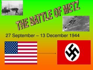 THE BATTLE OF METZ