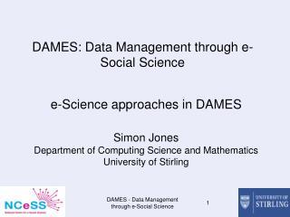 DAMES: Data Management through e-Social Science
