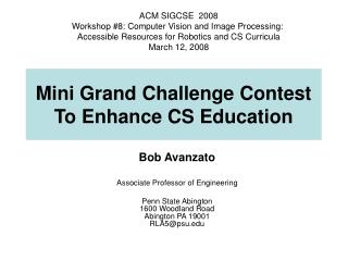 Mini Grand Challenge Contest To Enhance CS Education