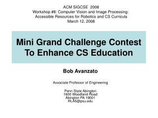 Mini Grand Challenge Contest To Enhance CS Education