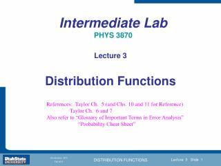 Intermediate Lab  PHYS 3870