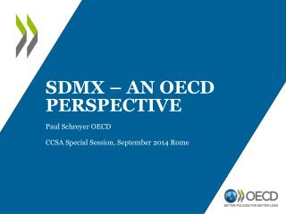 SDMX – an  oecd  perspective