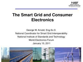 The Smart Grid and Consumer Electronics