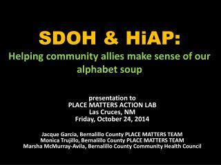 SDOH & HiAP: Helping community allies make sense of our alphabet soup
