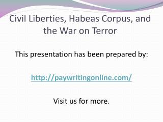Civil Liberties, Habeas Corpus, and the War on Terror